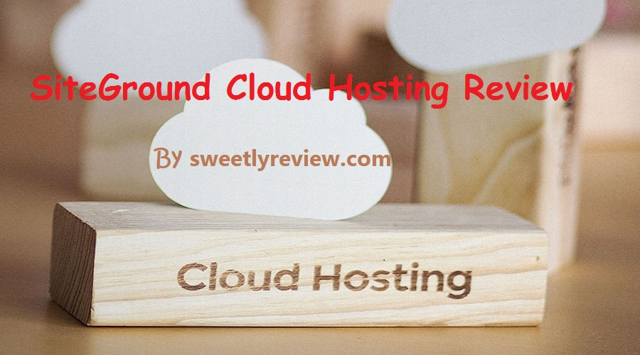 The SiteGround Cloud Hosting Review with Features, Plans, and Pricing